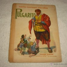 Libros antiguos: CUENTOS ILUSTRADOS PARA NIÑOS. PULGARCITO . SOPENA. Lote 49033887