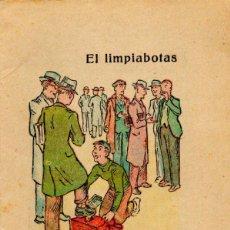 Libros antiguos: EL LIMPIABOTAS, CUENTO INFANTIL. Lote 49089461