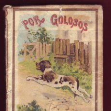 Libros antiguos: POR GOLOSOS EDITORIAL SATURNINO CALLEJA. Lote 49110489