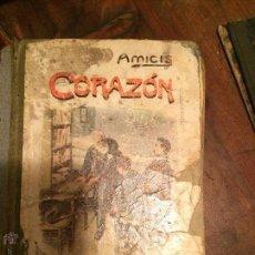 Libros antiguos: LIBRO CUENTO DE CORAZÓN DIARIO DE UN NIÑO AMICIS AÑOS 20 . Lote 49224798