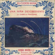 Libros antiguos: GABRIELA FERNANDEZ : UNA NIÑA DESOBEDIENTE (EDITA, C. 1930). Lote 49304058