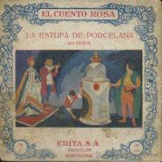 Libros antiguos: OUIDA : LA ESTUFA DE PORCELANA (EDITA, C. 1930). Lote 49304071
