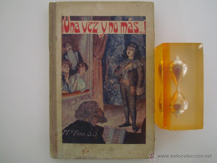 FRANCISCO FINN. ¡UNA VEZ Y NO MÁS! NARRACIONES ESCOLARES 1929 (Libros Antiguos, Raros y Curiosos - Literatura Infantil y Juvenil - Cuentos)