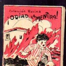 Libros antiguos: EDICIONES PATRIOTICAS. COLECCION ROSINA. ODIAD LA MENTIRA. TOMO 16, SERIE II. TEXTO. AGUILAR SERRA. Lote 49362141