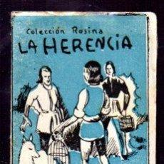 Libros antiguos: EDICIONES PATRIOTICAS. COLECCION ROSINA. LA HERENCIA. TOMO 20, SERIE II. TEXTO. AGUILAR SERRA. Lote 49362146
