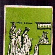 Libros antiguos: EDICIONES PATRIOTICAS. ROSINA. LAS TRES PRINCESAS. TOMO 23, SERIE III. TEXTO. AGUILAR SERRA. Lote 49362163