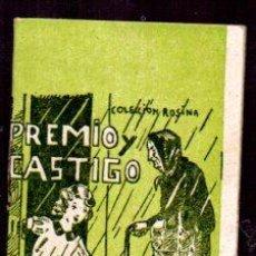 Libros antiguos: EDICIONES PATRIOTICAS. COLECCION ROSINA. PREMIO Y CASTIGO. TOMO 25. TEXTO. AGUILAR SERRA. Lote 49362167
