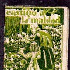 Libros antiguos: EDICIONES PATRIOTICAS. COLECCION ROSINA. CASTIGO A LA MALDAD. TOMO 34. TEXTO. AGUILAR SERRA. Lote 49362178