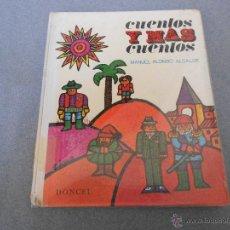 Libros antiguos: CUENTOS Y MAS CUENTOS. Lote 49577217