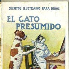Libros antiguos: EL GATO PRESUMIDO (CUENTOS ILUSTRADOS PARA NIÑOS SOPENA, C. 1930) . Lote 49587121