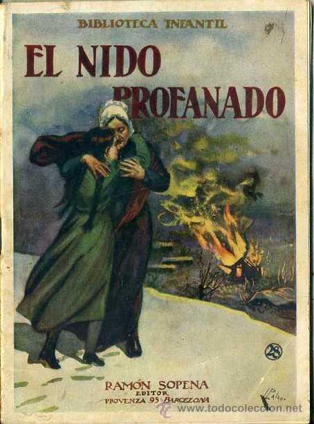 EL NIÑO PROFANADO (BIBLIOTECA INFANTIL SOPENA, 1933) (Libros Antiguos, Raros y Curiosos - Literatura Infantil y Juvenil - Cuentos)