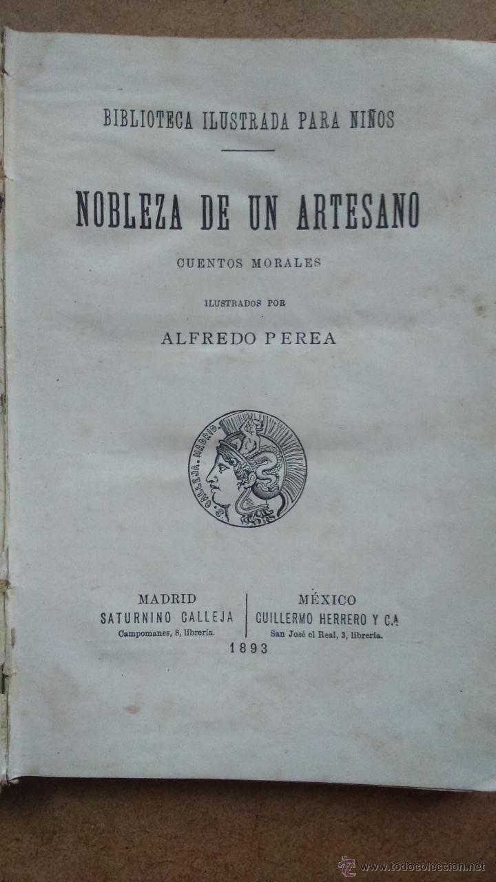 DE LOS CUENTOS DE CALLEJA, NOBLEZA DE UN ARTESANO, CUENTOS MORALES ILUSTRADO ALFREDO PEREA 1893 (Libros Antiguos, Raros y Curiosos - Literatura Infantil y Juvenil - Cuentos)