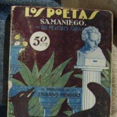 Libros antiguos: SAMANIEGO, SUS MEJORES FÁBULAS - LOS POETAS - EDITA GRÁFICA UNIÓN, 1929. Lote 49768067