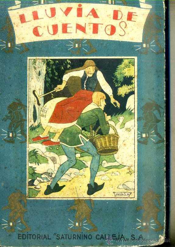 LLUVIA DE CUENTOS DE CALLEJA (Libros Antiguos, Raros y Curiosos - Literatura Infantil y Juvenil - Cuentos)