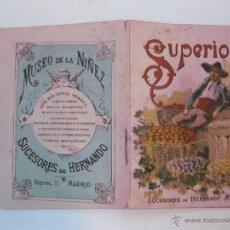 Libros antiguos: SUPERIOR. CUENTO DE 1900-10 SUCESORES DE HERNANDO. MADRID.. Lote 49825189