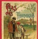 Libros antiguos: CUENTO , LAS HORMIGAS , HERNANDO Y CIA , MADRID , ORIGINAL. Lote 49842037