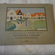 Libros antiguos: LA MARAVILLOSA HISTORIA DE LA SANTISIMA VIRGEN EDICIONES DESCLEE DE BROUWER BUENOS AIRES 1942 . Lote 49862056