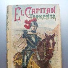 Libros antiguos: BIBLIOTECA CALLEJA, EL CAPITÁN TORMENTA, EMILIO SALGARI. Lote 50109806