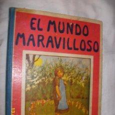 Libros antiguos: EL MUNDO MARAVILLOSO. ED. SOPENA 1917. Lote 50283951