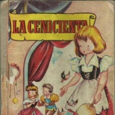 Libros antiguos: CUENTO LA CENICIENTA, COLECCIÓN INFANCIA *1ª EDICIÓN BRUGUERA* 1955. Lote 50315537