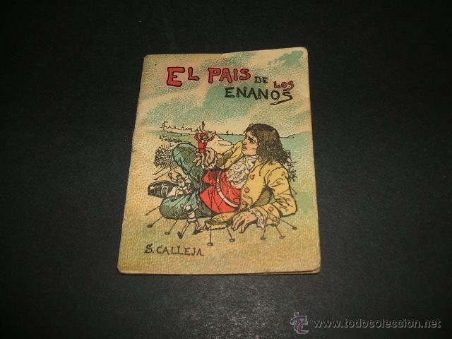 EL PAIS DE LOS ENANOS CUENTO DE CALLEJA SERIE IV TOMO 68 (Libros Antiguos, Raros y Curiosos - Literatura Infantil y Juvenil - Cuentos)