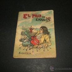 Libros antiguos: EL PAIS DE LOS ENANOS CUENTO DE CALLEJA SERIE IV TOMO 68. Lote 50350562
