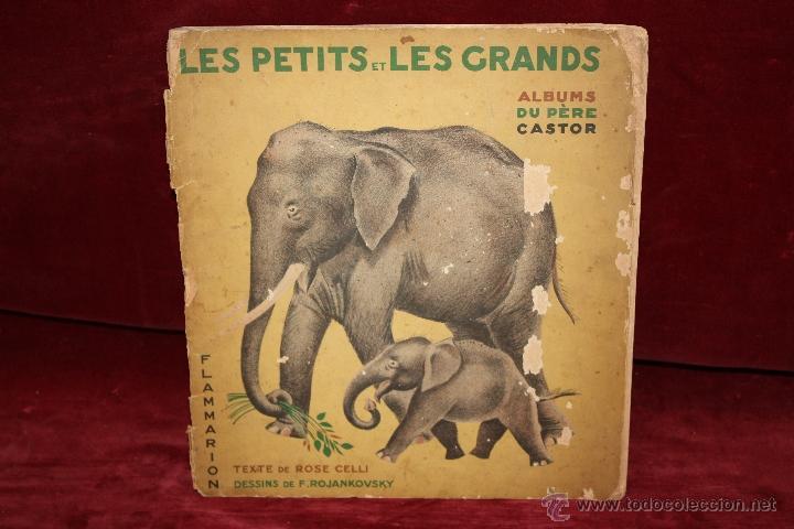 ALBUMS DU PÈRE CASTOR. LES PETITS ET LES GRANDS. EDITEUR FLAMMARION. AÑO 1933 (Libros Antiguos, Raros y Curiosos - Literatura Infantil y Juvenil - Cuentos)