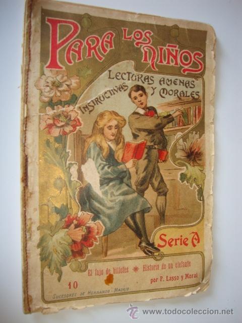 ANTIGUO LIBRO CUENTO PARA LOS NIÑOS, 1906 EL FAJO DE BILLETES HISTORIA DE UN ELEFANTE, LASSO Y MORAL (Libros Antiguos, Raros y Curiosos - Literatura Infantil y Juvenil - Cuentos)