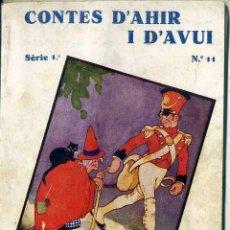 Libros antiguos: ANDERSEN : FOGUER PRODIGIÓS / HISTORIA DE L'ANEC (CONTES D'AHIR I D'AVUI 1931) ILUSTRA SÁNCHEZ TENA. Lote 50596083