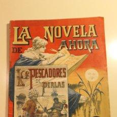 Libros antiguos: LA NOVELA DE AHORA, LOS PESCADORES DE PERLAS, CALLEJA AÑOS 20, M. PICCOLO ILUSTRADOR. Lote 50640857