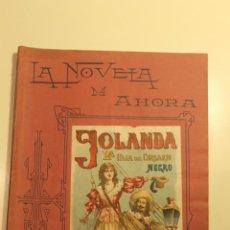 Libros antiguos: LA NOVELA DE AHORA, YOLANDA LA HIJA DEL CORSARIO NEGRO, CALLEJA AÑOS 20, M. PICCOLO ILUSTRADOR. Lote 50640885