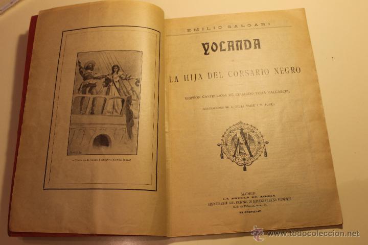 Libros antiguos: LA NOVELA DE AHORA, YOLANDA LA HIJA DEL CORSARIO NEGRO, CALLEJA AÑOS 20, M. PICCOLO ILUSTRADOR - Foto 2 - 50640885