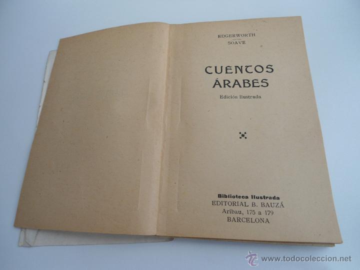 Libros antiguos: CUENTOS ARABES - MARY EDGERWORTH - SOAVE - BIBLIOTECA RECREATIVA ILUSTRADA - Ed. B. BAUZA - Foto 2 - 50661952
