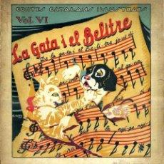Libros antiguos: LA GATA I EL BELITRE - CONTES CATALANS IL.LUSTRATS VOL. VI (BONAVIA, C. 1930). Lote 146854704