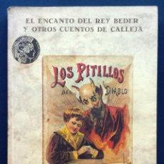 Libros antiguos: EL ENCANTO DEL REY BEDER Y OTROS CUENTOS DE CALLEJA 1991 AÑOS 90. Lote 50977334