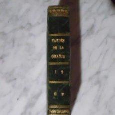 Libros antiguos: MUY CURIOSO - TARDES DE LA GRANJA DE JOSÉ LOBAÑEZ - EDICIÓN DE 1863. Lote 51007006