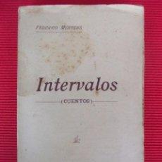 Libros antiguos: INTERVALOS - FEDERICO MERTENS . Lote 51012461