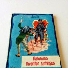 Libros antiguos: PALOMINO INVENTOR SINTÉTICO - JIM FIT. Lote 51083089