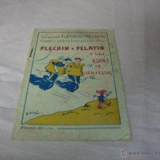 Libros antiguos: CUENTO FLECHÍN Y PELAYÍN Y LAS BOTAS DE CIEN-LEGUAS . Lote 51115838
