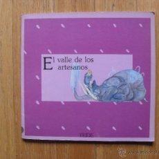 Libros antiguos: EL VALLE DE LOS ARTESANOS, COLECCION GRAO, TEIDE 1 EDICION. Lote 51170635