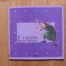 Libros antiguos: LA VENGANZA DE KARBINA, COLECCION GRAO, TEIDE, 1 EDICION. Lote 51170664