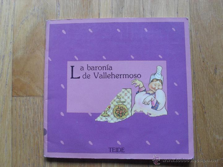 LA BARONIA DE VALLEHERMOSO, COLECCION GRAO, TEIDE 1 EDICION (Libros Antiguos, Raros y Curiosos - Literatura Infantil y Juvenil - Cuentos)