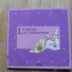 Libros antiguos: LA BARONIA DE VALLEHERMOSO, COLECCION GRAO, TEIDE 1 EDICION. Lote 51170787
