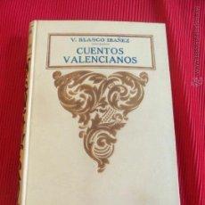 Libros antiguos: CUENTOS VALENCIANOS - V. BLASCO IBAÑEZ. Lote 51175264