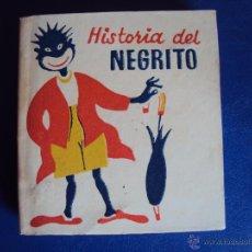 Libros antiguos: (RE-0915)CUENTO HISTORIA DEL NEGRITO,EDITORIAL JUVENTUD. Lote 51230021