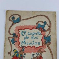 Libros antiguos: L-244 EL CUENTO D ELOS CHIVITOS. PRIEMRA EDICION. ILUSTRACIONES DE E. LLIMONA. Lote 51355897