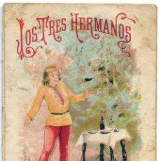 Libros antiguos: LOS TRES HERMANOS, ED. SATURNINO CALLEJA Nº 59 CUENTOS DE CALLEJA EN COLORES. Lote 51579185