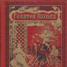 Libros antiguos: CUENTOS AZULES CALLEJA. Lote 51613172