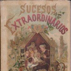 Libros antiguos: SUCESOS EXTRAORDINARIOS ESPAÑOL CALLEJA 1892. Lote 51613237