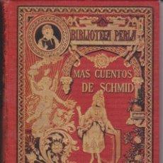 Libros antiguos: MAS CUENTOS DE SCHMID CALLEJA BIBLIO LA PERLA. Lote 51630451